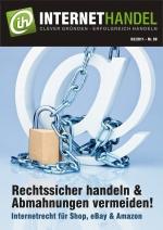 INTERNETHANDEL: Rechtssicher handeln und Abmahnungen vermeiden - Webmaster und SEO